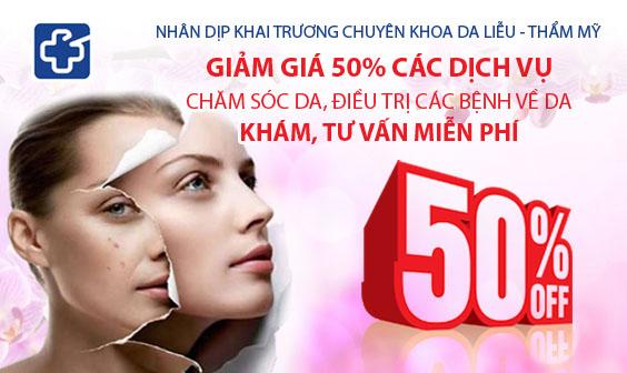 Nhân dịp khai trương: Giảm giá 50% tất cả các dịch vụ chăm sóc, điều trị da kỹ thuật cao