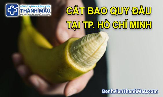 cat bao quy dau tai tphcm cat bao quy dau o tphcm circumcision in Ho Chi Minh City